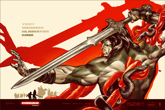 "「コナン・ザ・グレート(レギュラー)」CONAN THE BARBARIAN Regular Poster by Martin Ansin.  24""x36"" screen print.  Hand numbered. Signed by Martin Ansin.  Edition of 450. Printed by D&L Screenprinting.  US$50"