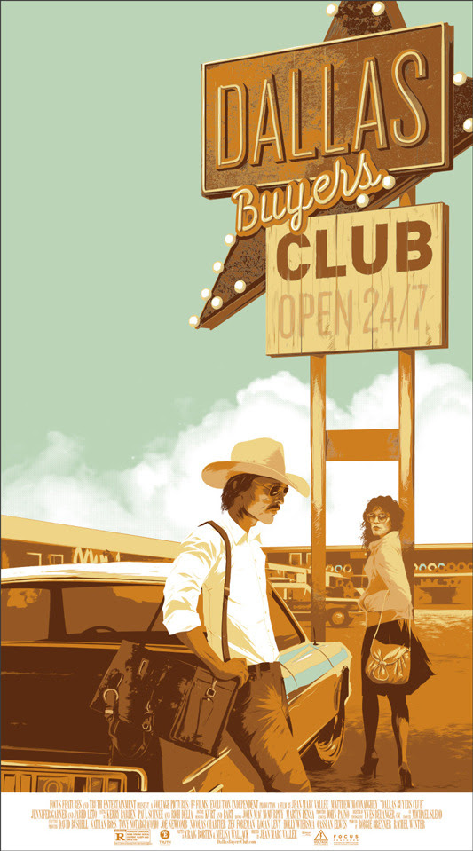 "「ダラス・バイヤーズクラブ」DALLAS BUYERS CLUB Poster by Matt Taylor.  20"" x 36"" screen print. Hand numbered. Edition of 325.  Printed by D&L Screenprinting.  US$45"