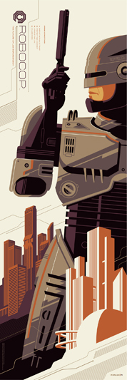 "「ロボコップ」 Robocop Poster by Tom Whalen.  12""x36"" screen print. Hand numbered. Edition of 300.  Printed by D&L Screenprinting.  US$45"