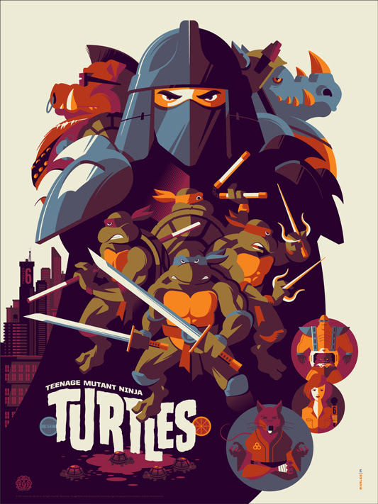"「ティーンエイジ・ミュータント・ニンジャ・タートルズ」 Teenage Mutant Ninja Turtles Poster by Tom Whalen.  18""x24"" screen print.  Hand numbered. Edition of 300.  Printed by D&L Screenprinting.  US$45"