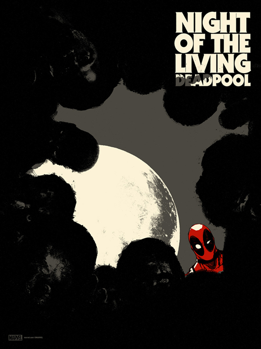 "「ナイト・オブ・ザ・リビングデッドプール」 NIGHT OF THE LIVING DEADPOOL  Poster by Jay Shaw.  18""x24"" screen print. Hand numbered. Edition of 175.  Printed by D&L Screenprinting.  US$40"