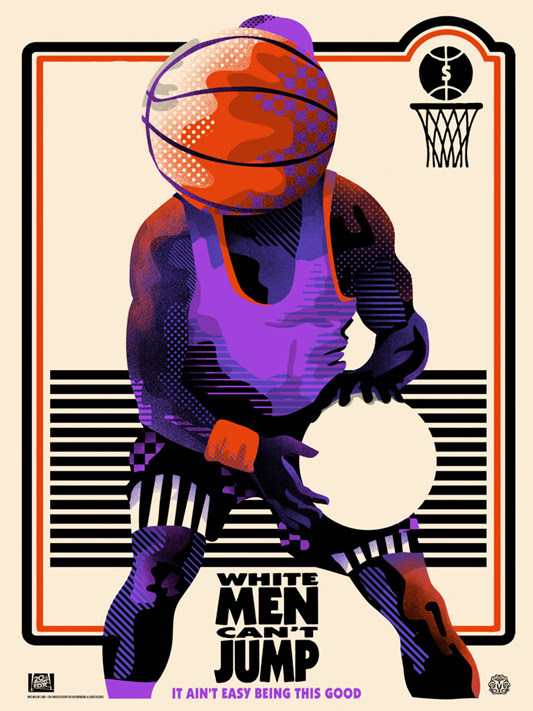 "White Men Can't Jump Poster by We Buy Your Kids.  18""x24"" screen print. Hand numbered. Edition of 100.  Printed by D&L Screenprinting.  US$40"