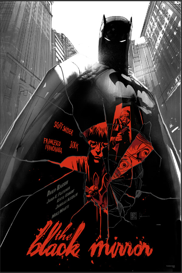 "「バットマン:ブラックミラー」 The Black Mirror  by Jock & Francesco Francavilla. 24""x36"" screen print. Hand numbered.  Edition of 275.  Printed D&L Screenprinting.  US$50"