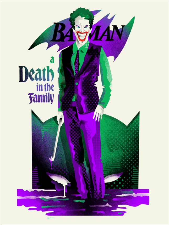 "「バットマン:デス・イン・ザ・ファミリー」レギュラー A Death in the Family Regular by We Buy Your Kids.  18""x24"" screen print. Hand Numbered. Edition of 135.  Printed by Seizure Palace.  US$40"