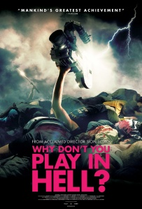 Why Don't You Play in Hell?  Original Poster